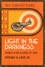 Light in the Darkness by Homer A., Jr. Kent (1974, Paperback)
