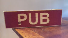 PUB Vintage Shabby Chic Wooden Sign Old Look Retro Bar Drinks
