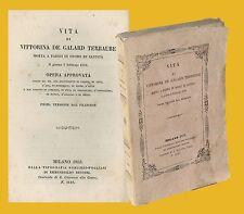 Vita di Vittorina De Galard Terraube Boniardi & Pogliani Milano 1853 Gonzaga