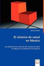 El Sistema de Salud en Mexico by Martin Zuendel (2008, Paperback)