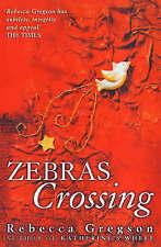 Zebras Crossing, Gregson, Rebecca, Very Good Book