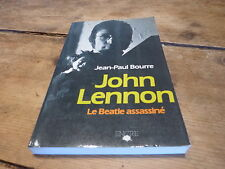 JOHN LENNON - LE BEATLES ASSASSINE - JEAN PAUL BOURRE !!! FRENCH BOOK!!
