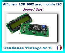 *** MODULE AFFICHEUR LCD 1602 JAUNE AVEC CARTE INTERFACE I2C / ARDUINO ***