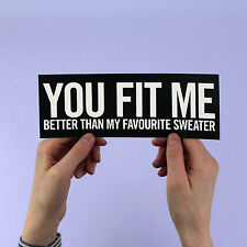"Lana Del Rey sticker! ""You fit me better than my favorite sweater"" Blue Jeans,"