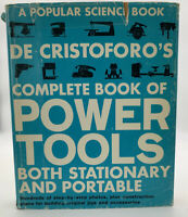 De Cristoforo's Complete Book Of Power Tools 1976 HCDJ A Popular Science 202047R