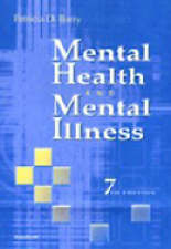 USED (GD) Mental Health and Mental Illness by Patricia D. Barry APRN  PhD  CS