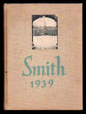 1939 Smith College School Yearbook~Photos~History~Sports~Sororities~WWII~FDR~++