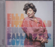 CD 17T ELLA FITZGERALD SINGS BALLADS FOR LOVERS 2011 NEUF SCELLE