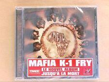 RARE CD / MAFIA K-1 FRY / JUSQU'A LA MORT / NEUF SOUS CELLO