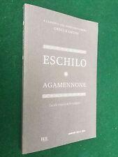 ESCHILO - AGAMENNONE Corriere della Sera (2012) Libro con Testo Greco a fronte