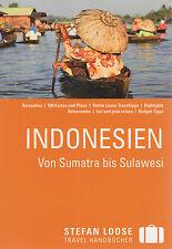 Stefan Loose Reiseführer Indonesien, Von Sumatra bis Sulawesi: - 2. Aufl. 2015