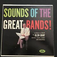 Glen Gray & Casa Loma Orchestra Sounds Of The Great Bands! 1958 Vinyl LP Record