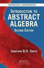 Introduction to Abstract Algebra, Second Edition: By Smith, Jonathan D. H. Sm...