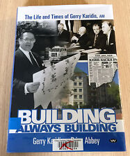 BUILDING, ALWAYS BUILDING - The Life and Times of Gerry Karidis - HCDJ Book