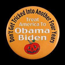 "2008 Barack Obama Joe Biden Don't Get Tricked Into Another 4 Years 2 1/8"" Button"