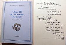 POESIE/D.GRANDMONT/CHANT III/SUR LA TERRASSE DES MORTS/L'ECHOPPE/1987/ENVOI/EX 1