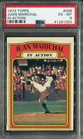 1972 Topps #568 Juan Marichal In Action PSA 6 EX-MT