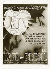 """""""CAFE du BRESIL"""" Annonce originale entoilée L'ILLUSTRATION 8/8/1936"""