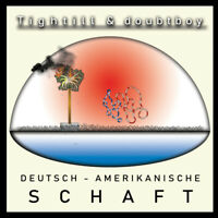 Tightill & Doubtboy - Deutsch-Amerikanische Sc (Vinyl LP - 2018 - DE - Original)
