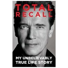 Total Recall: My Unbelievably True Life Story (Paperback or Softback)
