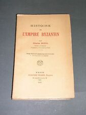 Charles diehl Histoire de l'empire byzantin Editions 1924