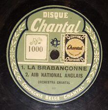 HYMNE 78 rpm RECORD Disque Chantal ORC CHANTAL Musique Militaire LA BRABAÇONNE