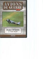 DVD AVIONS DE GUERRE N°46 - DOUGLAS C-47 DAKOTA le train volant