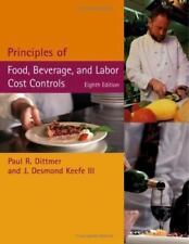 Principles of Food, Beverage, and Labor Cost Controls, Eighth Edition