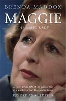 Maggie: The First Lady by Brenda Maddox (Paperback) New Book