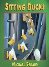 Sitting Ducks,Michael Bedard- 9780744575309