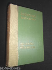MRS C W EARLE/ETHEL CASE: Pot-Pourri Mixed By Two - 1914-1st Vintage Gardening