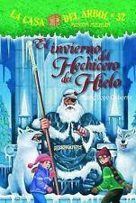 La Casa De árbol: El Invierno Del Hechicero Del Hielo 32 by Mary Pope Osborne...