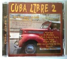 CUBA LIBRE 2 - THE BEST OF CUBA VOL 2 - CD NEUF