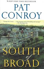 South of Broad by Pat Conroy (2010, Paperback) Like New