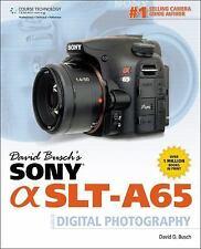 David Busch's Sony Alpha SLT-A65 Guide to Digital Photography (David Busch's Di