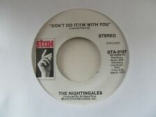 "THE NIGHTINGALES Don't Do It/I'm With You USA 7"" EX Cond"