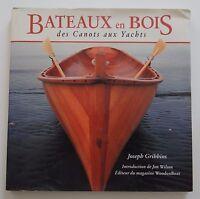 Livre book BATEAUX EN BOIS DES ACNOTS AUX YACHTS Joseph GRIBBINS marine