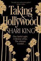 Taking Hollywood, King, Shari, New Book