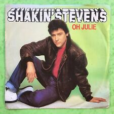 Shakin Stevens - Oh Julie / I'm Knockin - Epic EPC-A1742 VG+ Condition