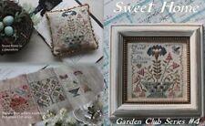 Sweet Home - Garden Club Series #4 - Blackbird Designs New Chart