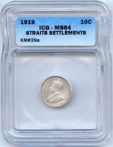 1919 Straits Settlements Silver 10 Cents. ICG Graded MS 64. Lot #2244
