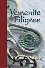 Yemenite Filigree - New Book Schwarz, Miraim