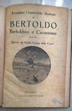 AVVENTURE UMORISTICHE ILLUSTRATE BERTOLDO BERTOLDINO CACASENNO DELLA CROCE 1922