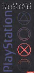 GRANDE LIBRO DELLA SONY PLAYSTATION GUIDA STORIA GIOCHI + CD DEMO
