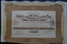 Action 100 francs société anonyme des Tabacs d'Orient & d'Outre-Mer - 1928