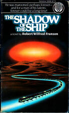ROBERT WILFRED FRANSON - THE SHADOW OF THE SHIP (SIGNED BY AUTHOR)