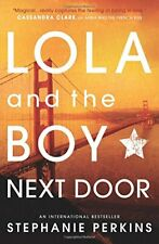 Lola and the Boy Next Door By Stephanie Perkins. 9781409579946
