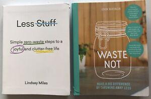 Less Stuff by Lindsay Miles & Waste Not by Erin Rhoads Zero-waste Clutter-free