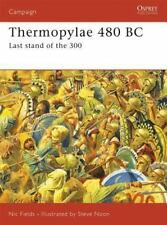 """FIELDS'S """"THERMOPYLAE 480 BC: LAST STAND OF THE 300""""-TRUE !! OSPREY.CAMPAIGN#188"""