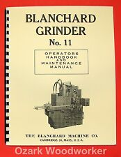 BLANCHARD 11 Surface Grinder Operator's & Maintenance Manual 0779